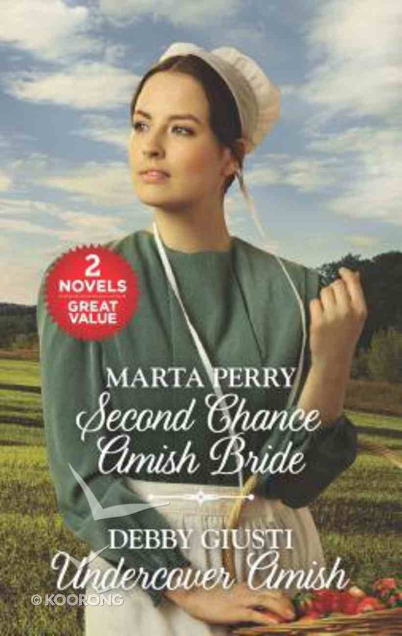 Second Chance Amish Bride/Undercover Amish (Love Inspired 2 Books In 1 Series) Mass Market