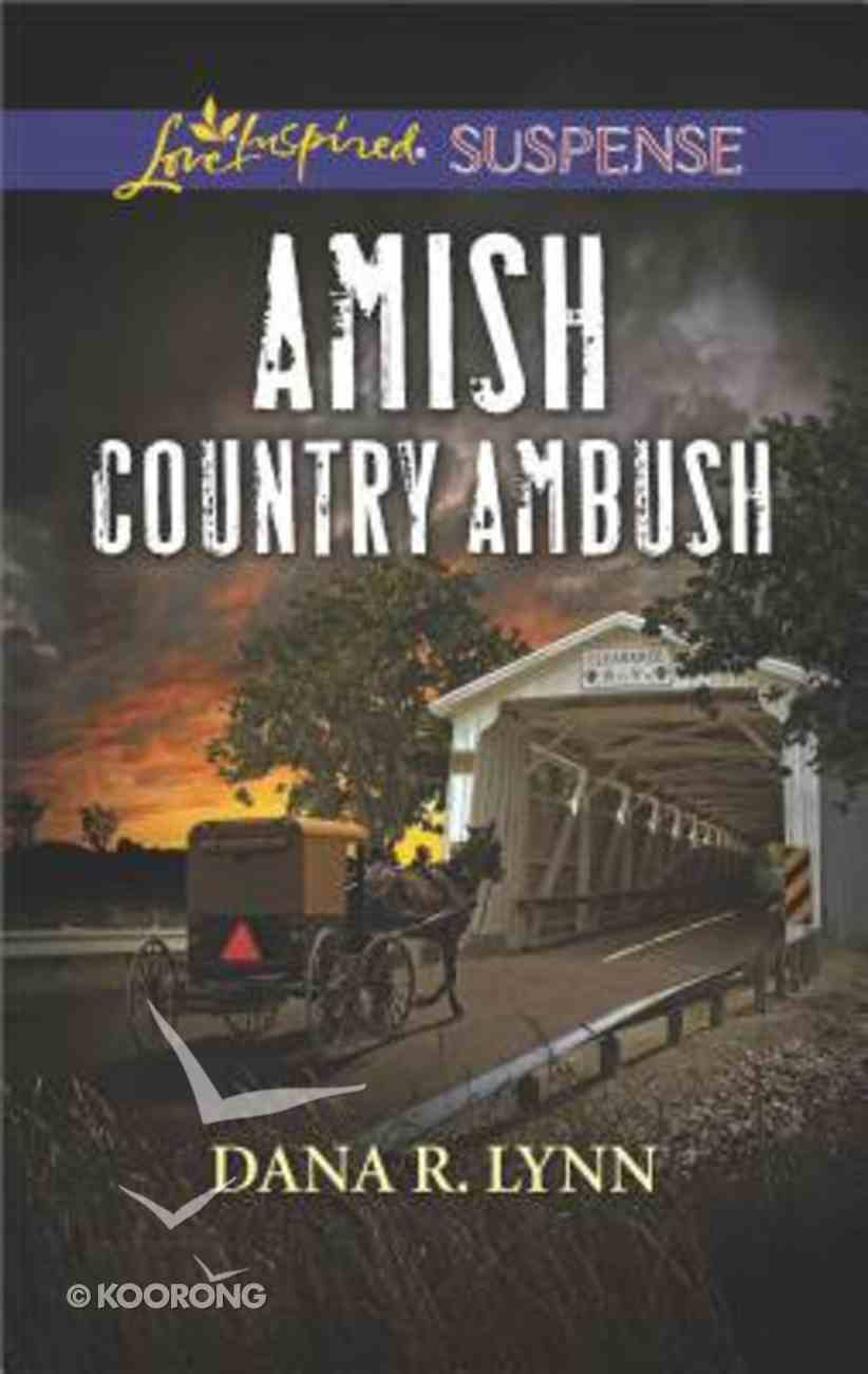 Amish Country Ambush (Amish Country Justice) (Love Inspired Suspense Series) Mass Market