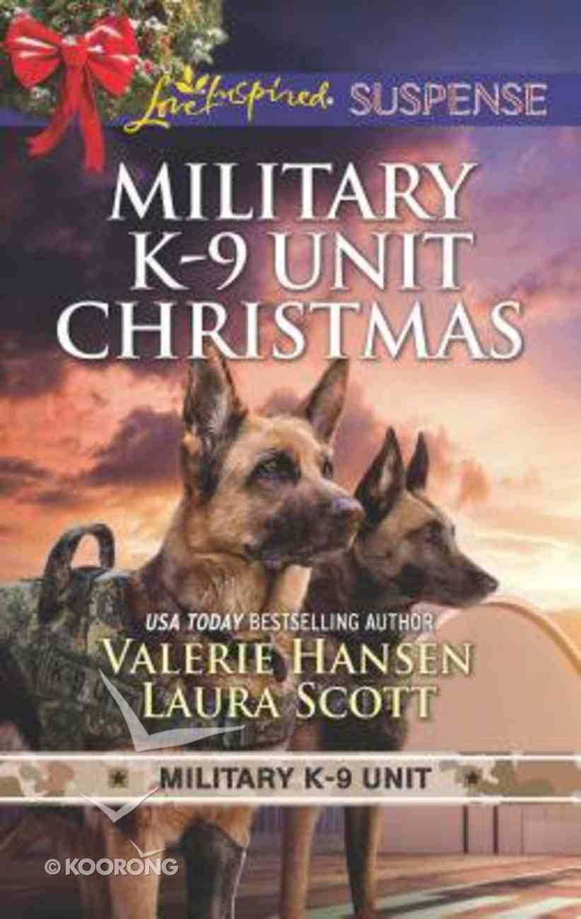 Military K-9 Unit Christmas: Christmas Escape / Yuletide Target (2 Books in 1) (Love Inspired Suspense Series) Mass Market