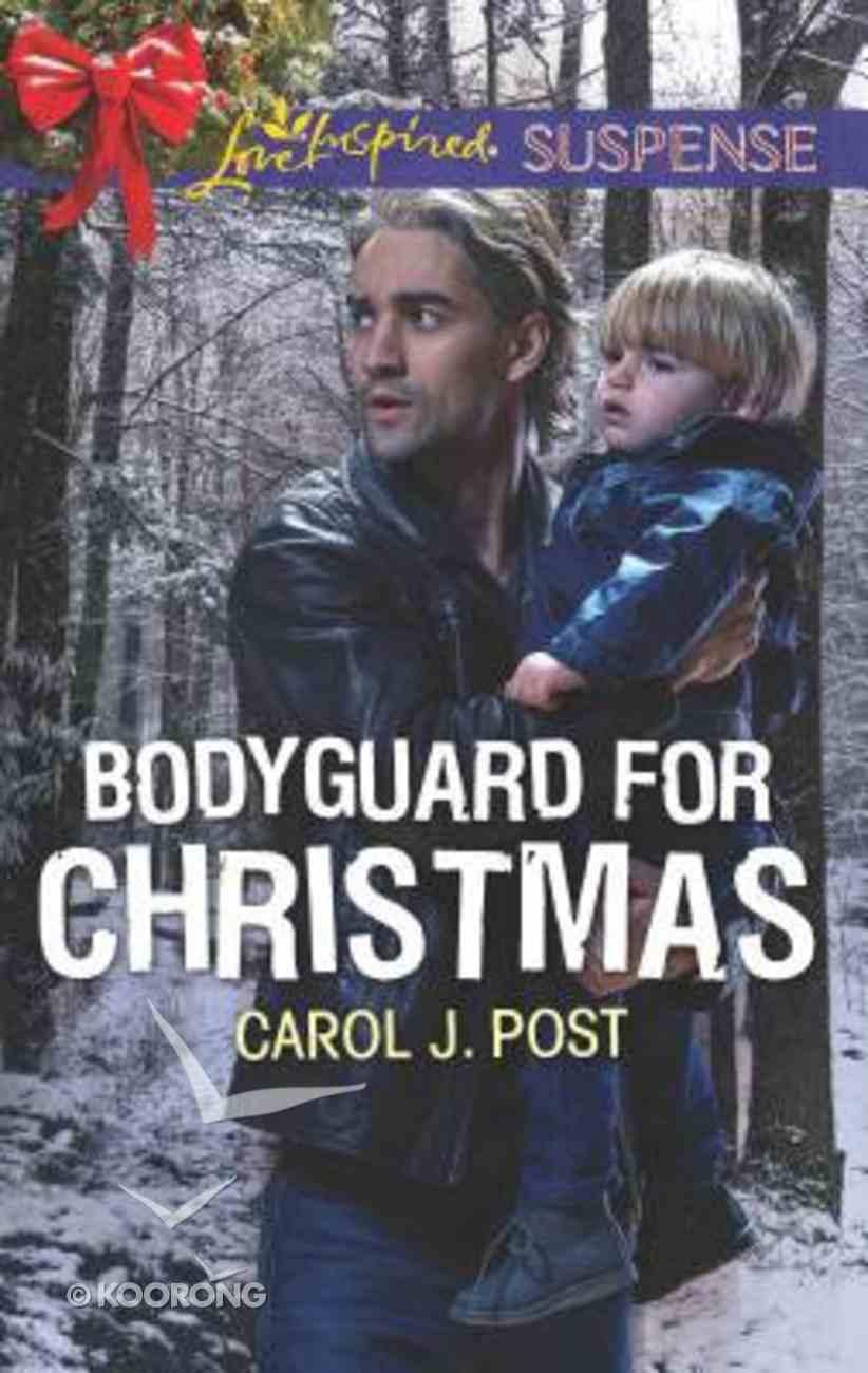 Bodyguard For Christmas (Love Inspired Suspense Series) Mass Market