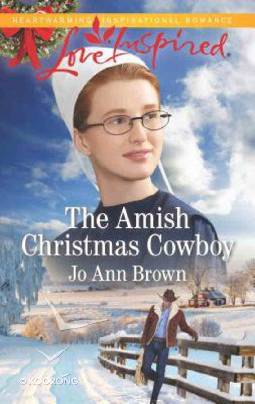 The Amish Christmas Cowboy (Amish Spinster Club) (Love Inspired Series) Mass Market