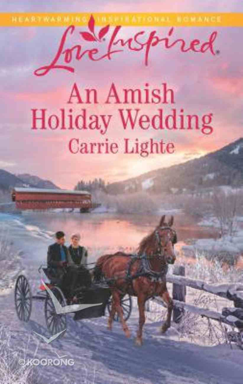 An Amish Holiday Wedding (Amish Country Courtships) (Love Inspired Series) Mass Market