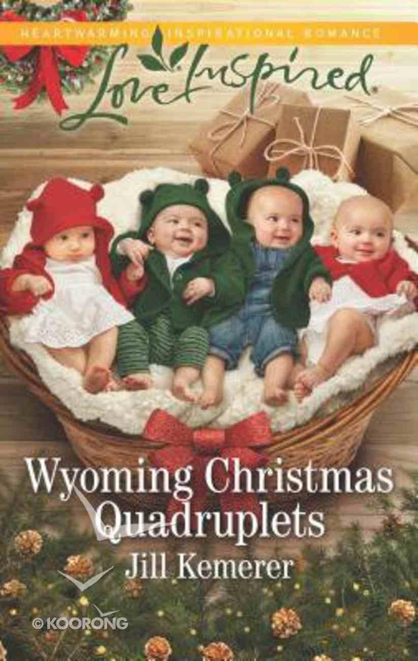 Wyoming Christmas Quadruplets (Wyoming Cowboys) (Love Inspired Series) Mass Market