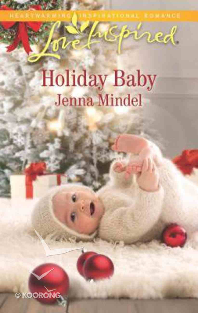 Holiday Baby (Mapel Springs) (Love Inspired Series) Mass Market