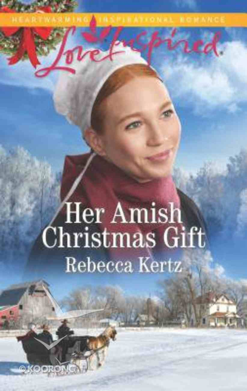 Her Amish Christmas Gift (Women of Lancaster County) (Love Inspired Series) Mass Market