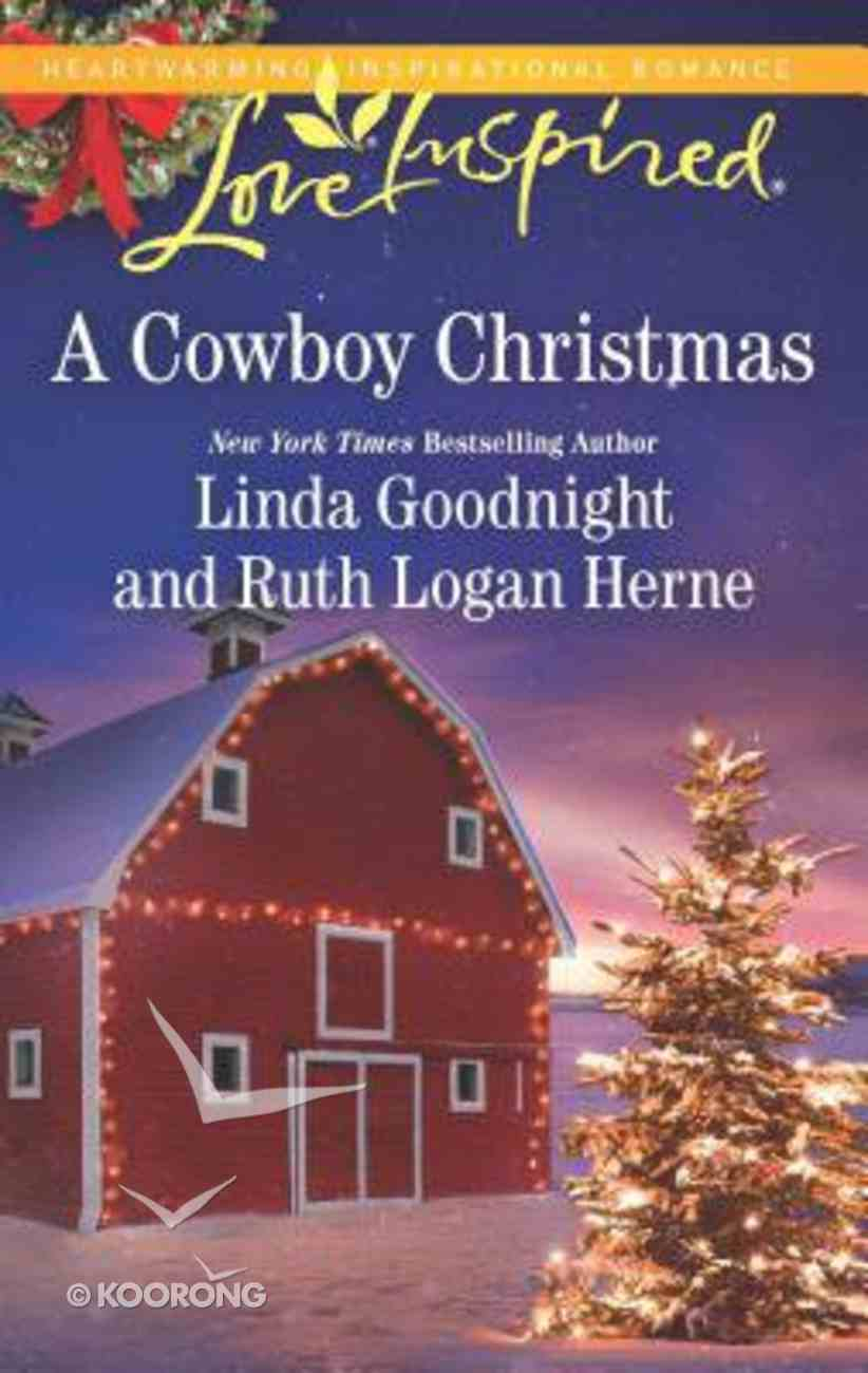A Cowboy Christmas (Snowbound Christmas/Falling For the Christmas Cowboy) (Love Inspired 2 Books In 1 Series) Mass Market