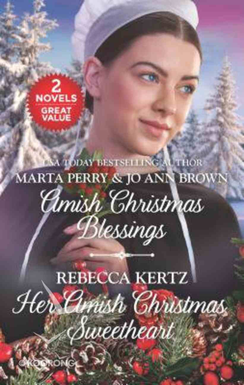 Amish Christmas Blessings and Her Amish Christmas Sweetheart (2 Books in 1) (Love Inspired Series) Mass Market