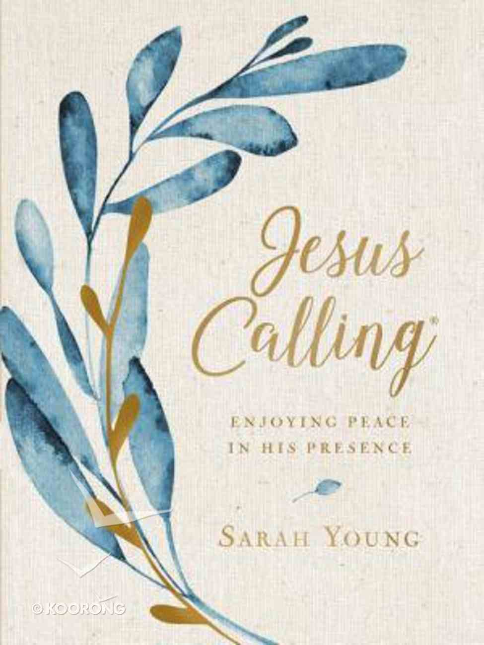 Jesus Calling: Enjoying Peace in His Presence (Large Print) Hardback