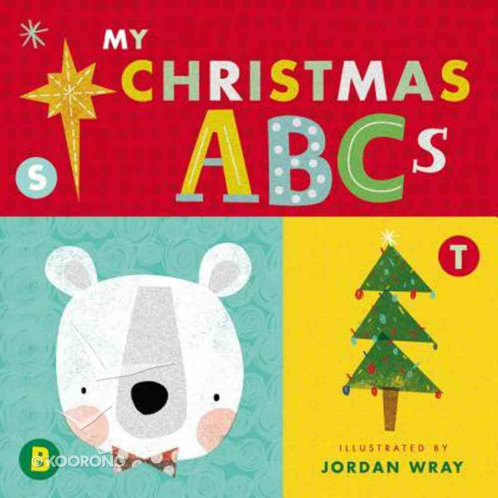 My Christmas ABCS (An Alphabet Book) Board Book