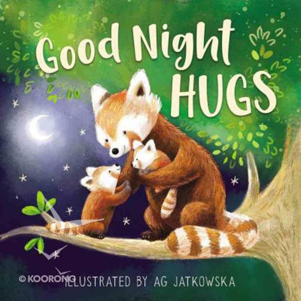Good Night Hugs Board Book