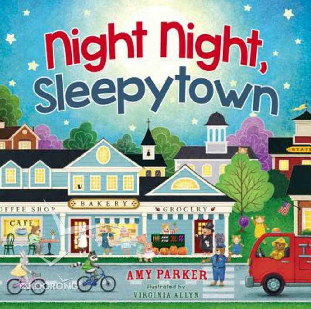 Night Night, Sleepytown (Night, Night Series) Board Book