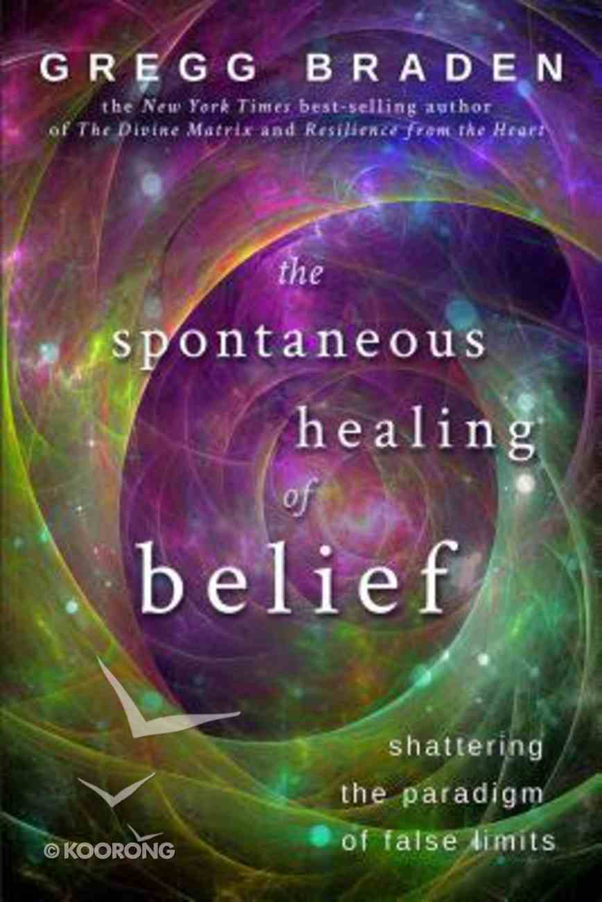 The Spontaneous Healing of Belief Paperback