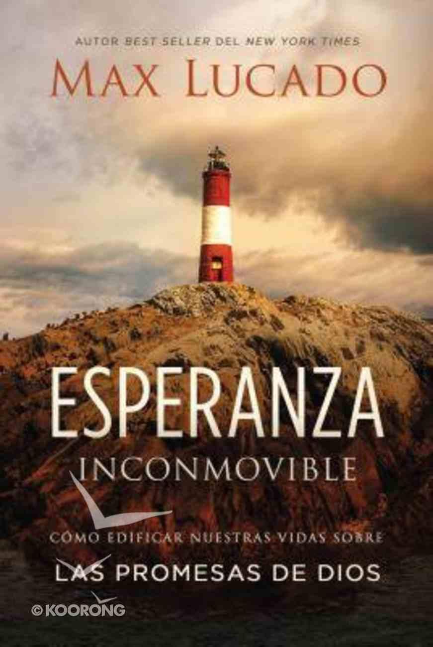 Esperanza Inconmovible (Unshakable Hope) Paperback