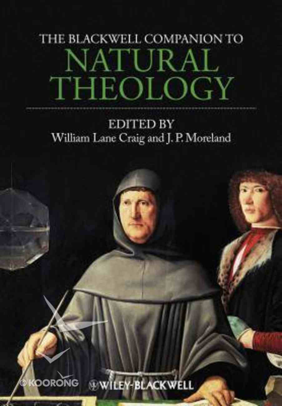 The Blackwell Companion to Natural Theology Paperback