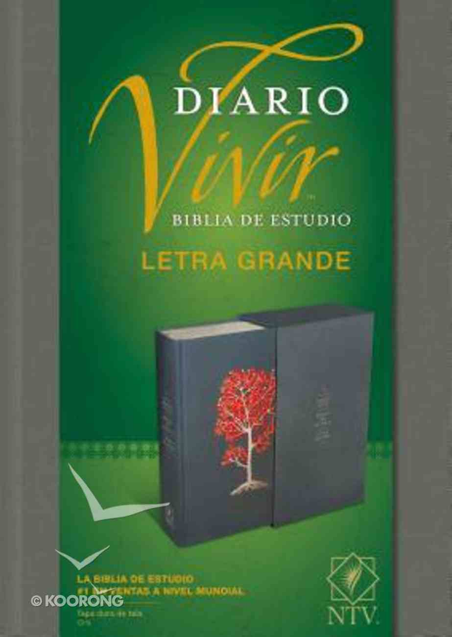 Ntv Biblia De Estudio Del Diario Vivir Letra Grande Indexed Gray (Red Letter Edition) Fabric Over Hardback