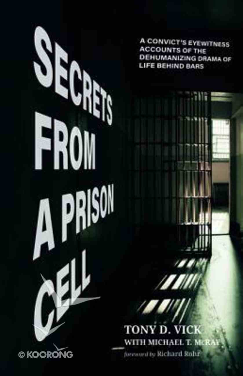 Secrets From a Prison Cell Paperback