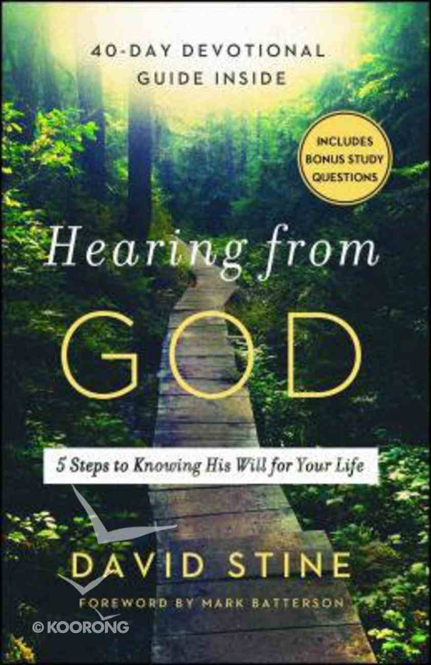 Hearing From God: 5 Steps to Knowing His Will For Your Life Paperback
