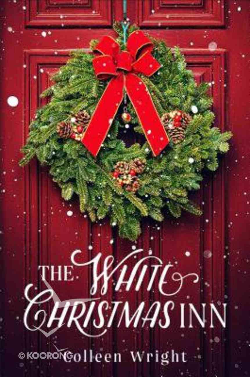 The White Christmas Inn Paperback