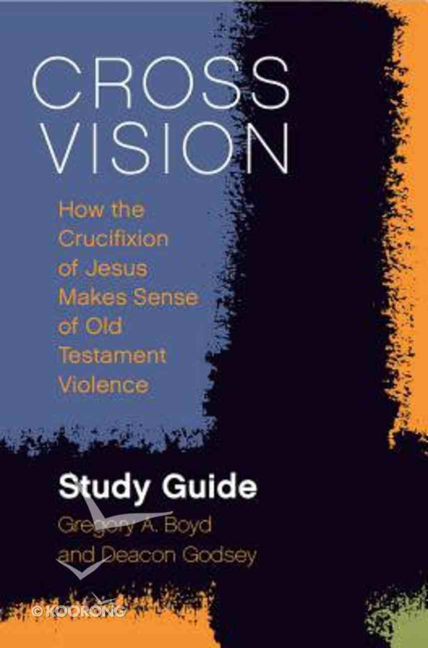 Cross Vision Study Guide eBook
