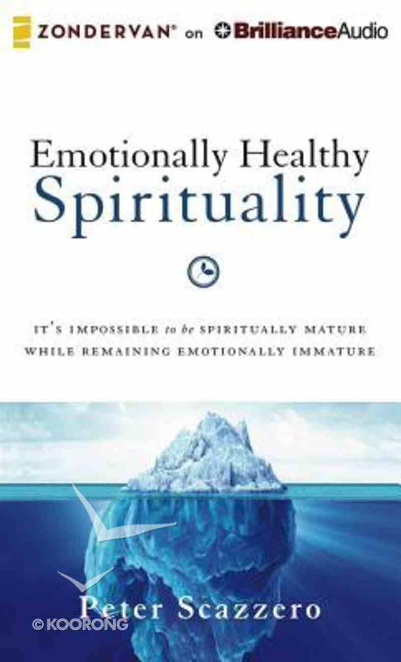 Emotionally Healthy Spirituality (Unabridged, 9 Cds) CD