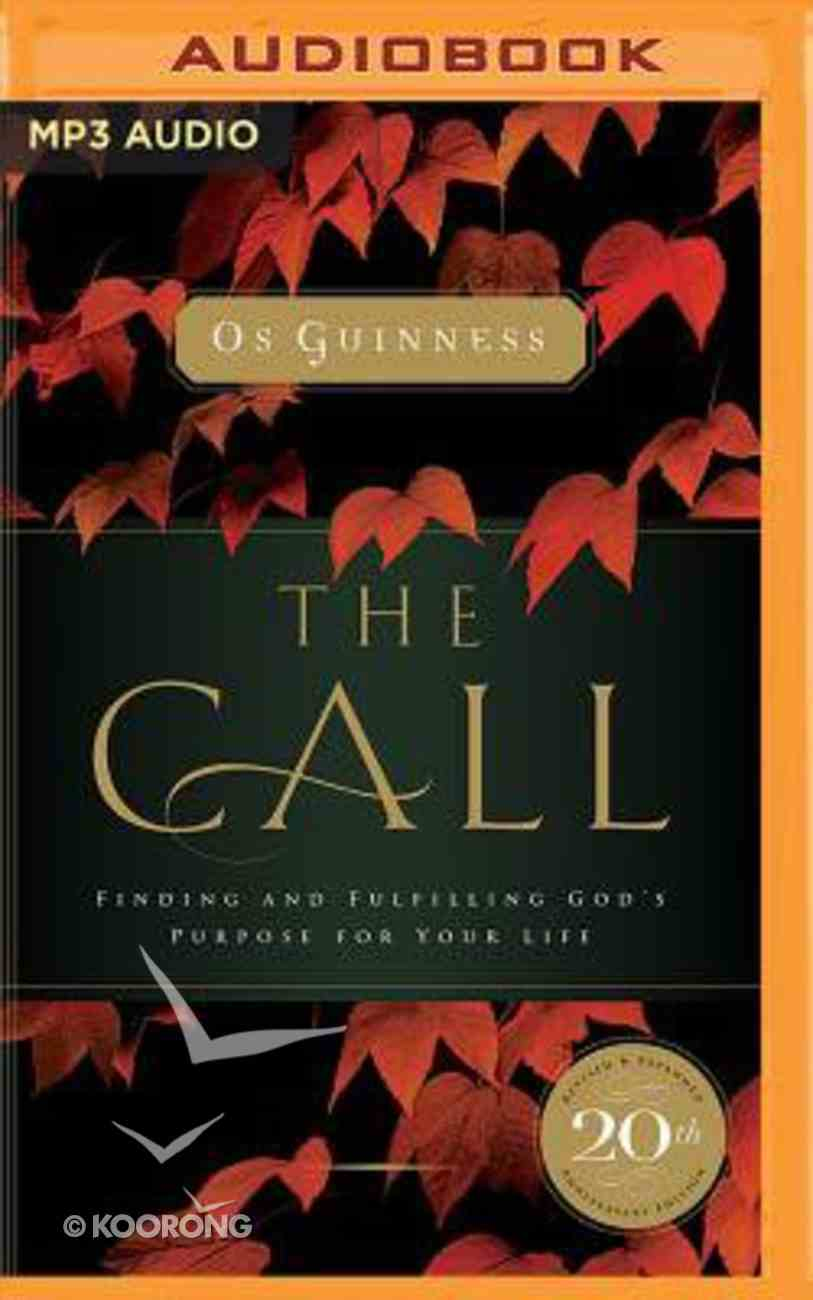 The Call: Finding and Fulfilling the Central Purpose of Your Life (Abridged, Mp3) CD