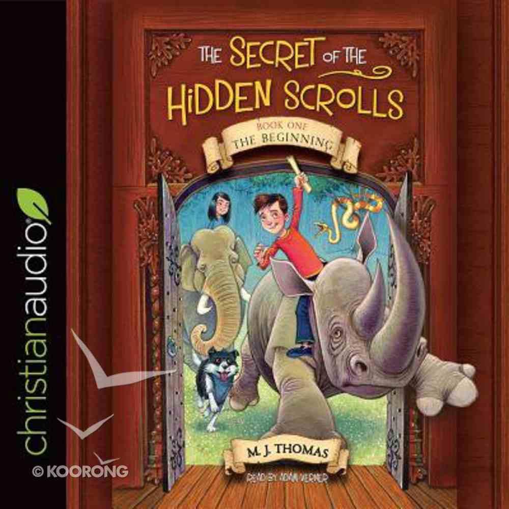 The Beginning (Unabridged, 2 CDS) (#01 in The Secret Of The Hidden Scrolls Audio Series) CD