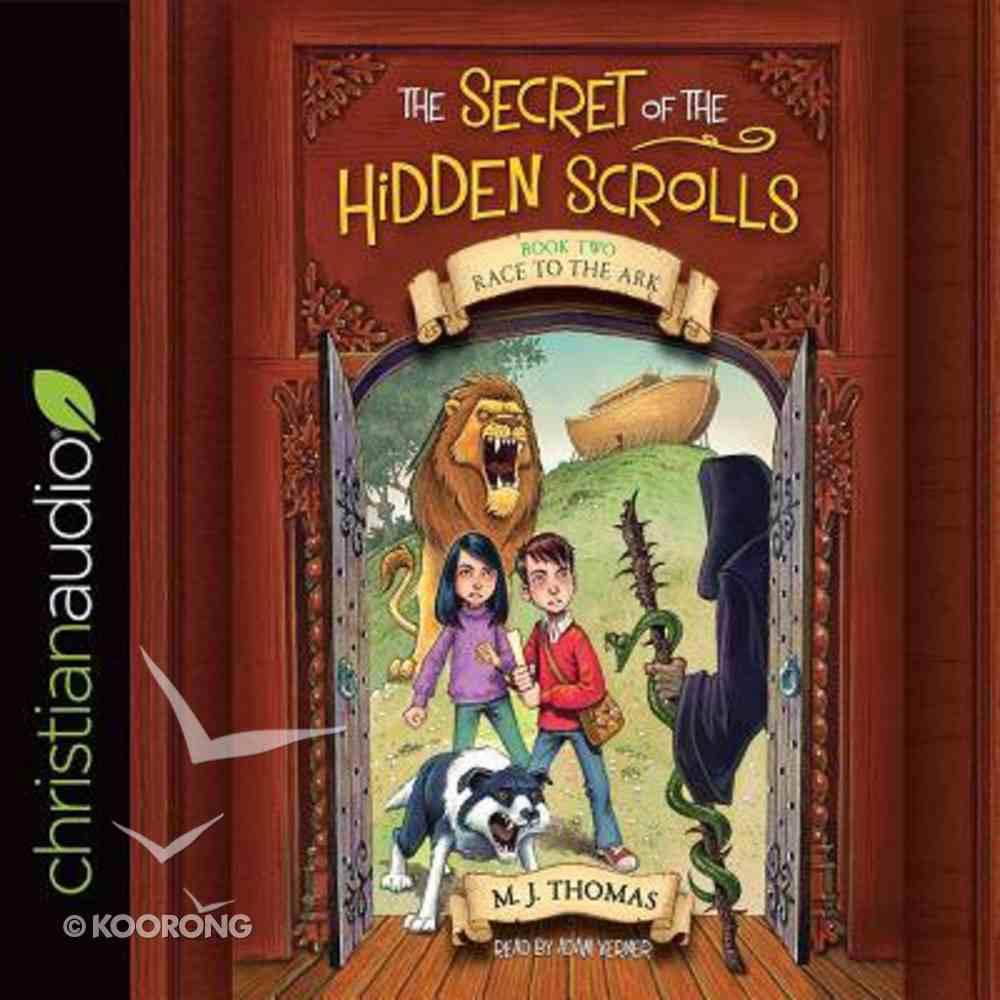 Race to the Ark (Unabridged, 2 CDS) (#02 in The Secret Of The Hidden Scrolls Audio Series) CD
