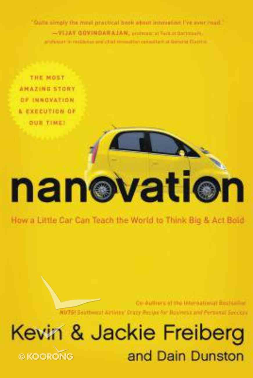 Nanovation: How a Little Car Can Teach the World to Think Big and Act Bold Paperback