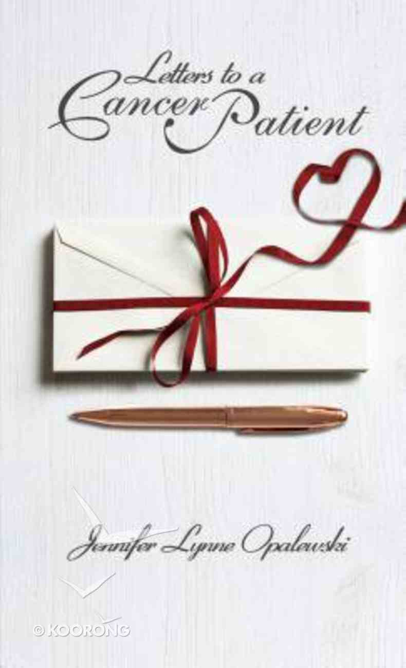 Letters to a Cancer Patient Paperback