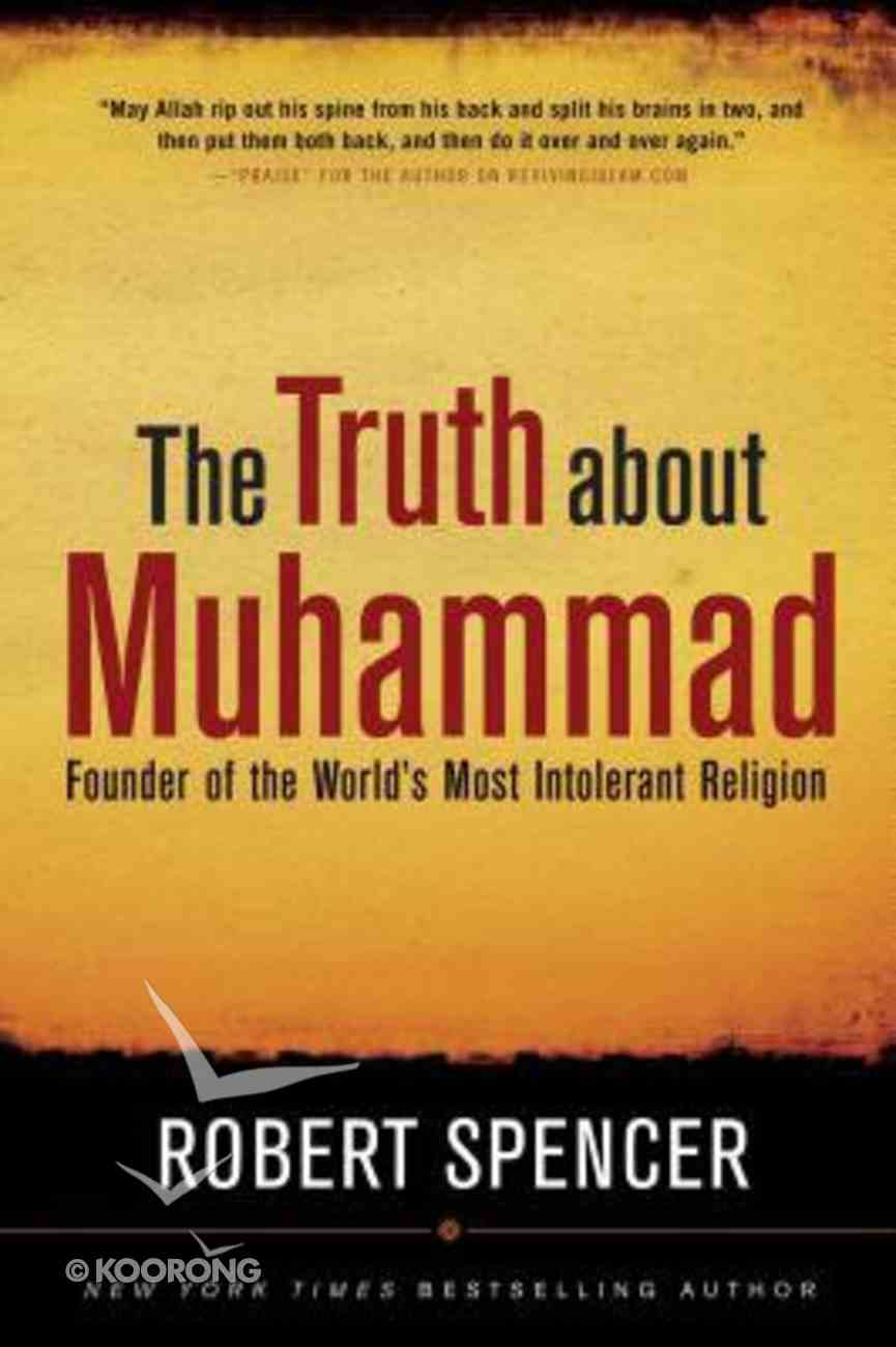 The Truth About Muhammad Paperback