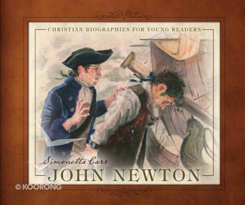 John Newton (Christian Biographies For Young Readers Series) Hardback