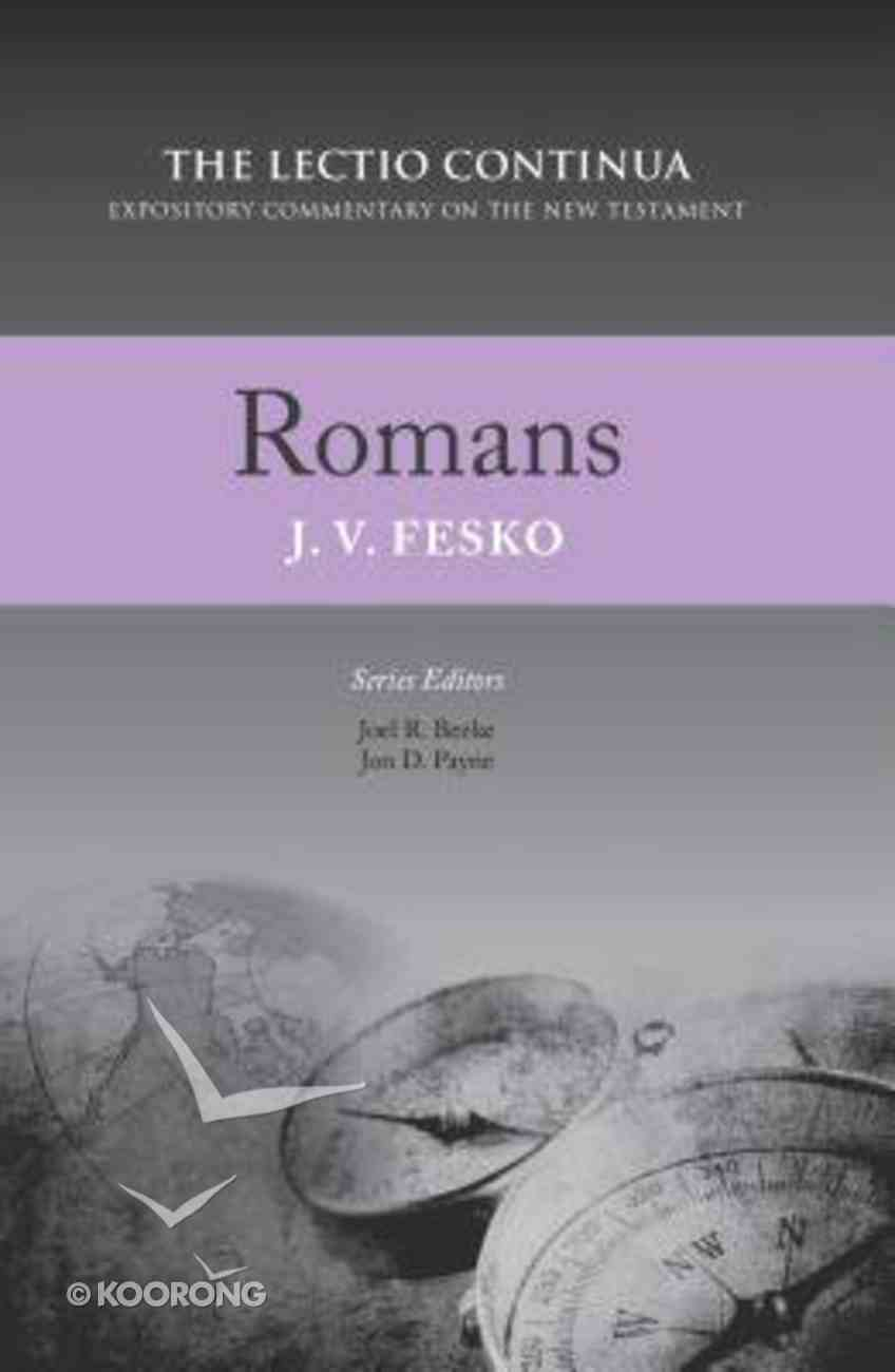 Romans (Lectio Continua Expository Commentary On The New Testament Series) Hardback