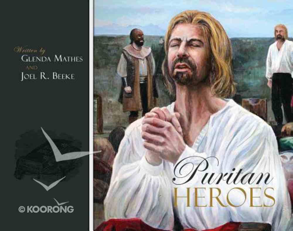 Puritan Heroes Hardback