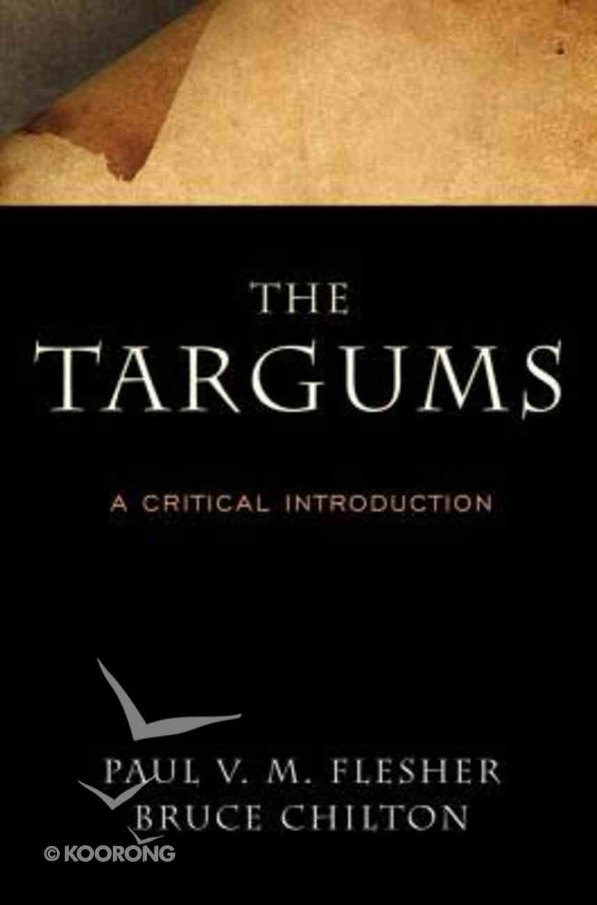 The Targums: A Critical Introduction Paperback