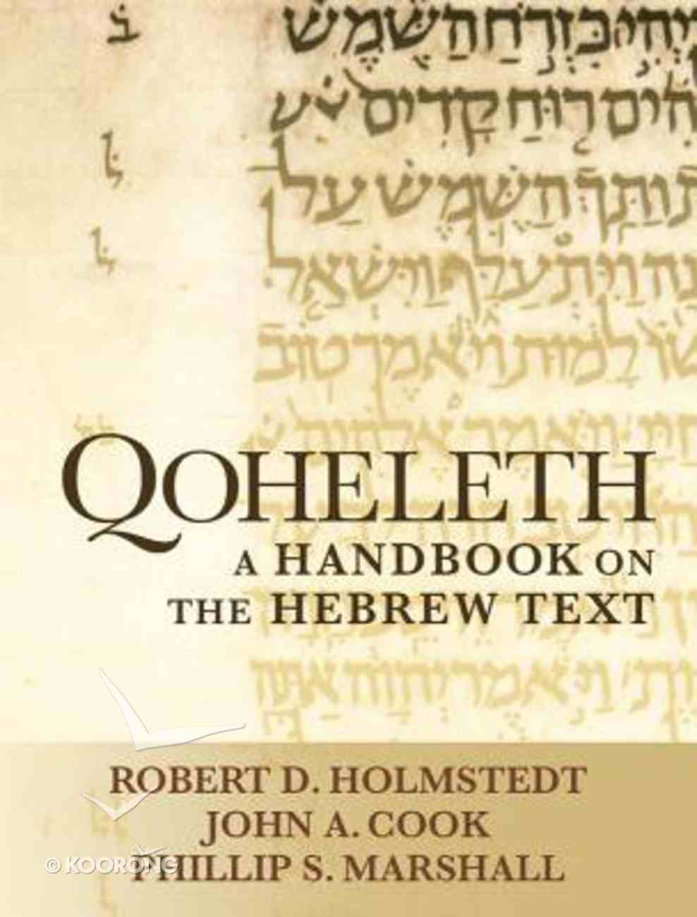 Qoheleth: A Handbook on the Hebrew Text Paperback