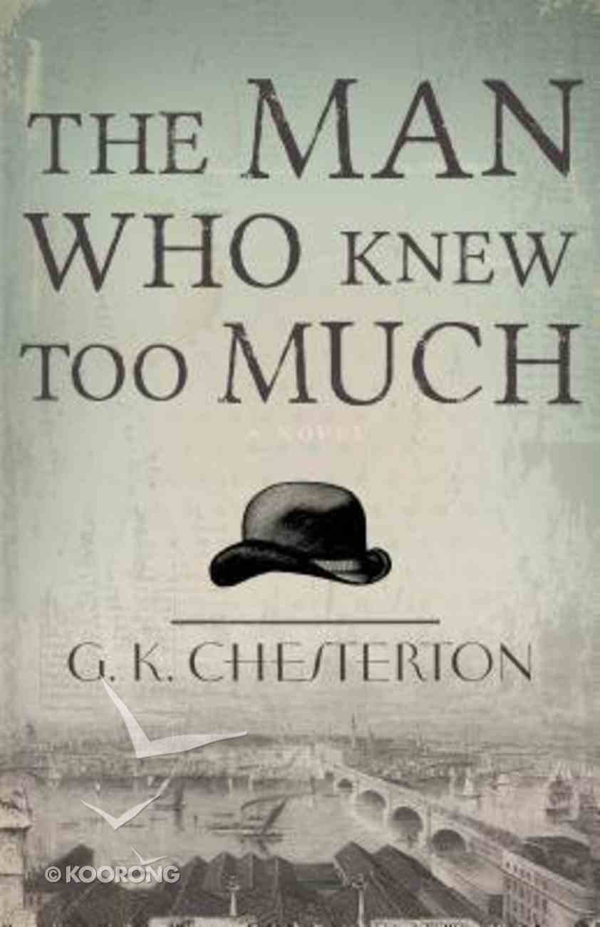 The Man Who Knew Too Much Paperback
