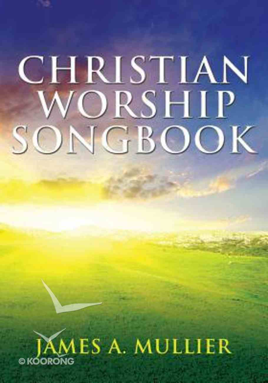 Christian Worship Songbook: For the Glory of God Guitar and Piano (Music Book) Paperback