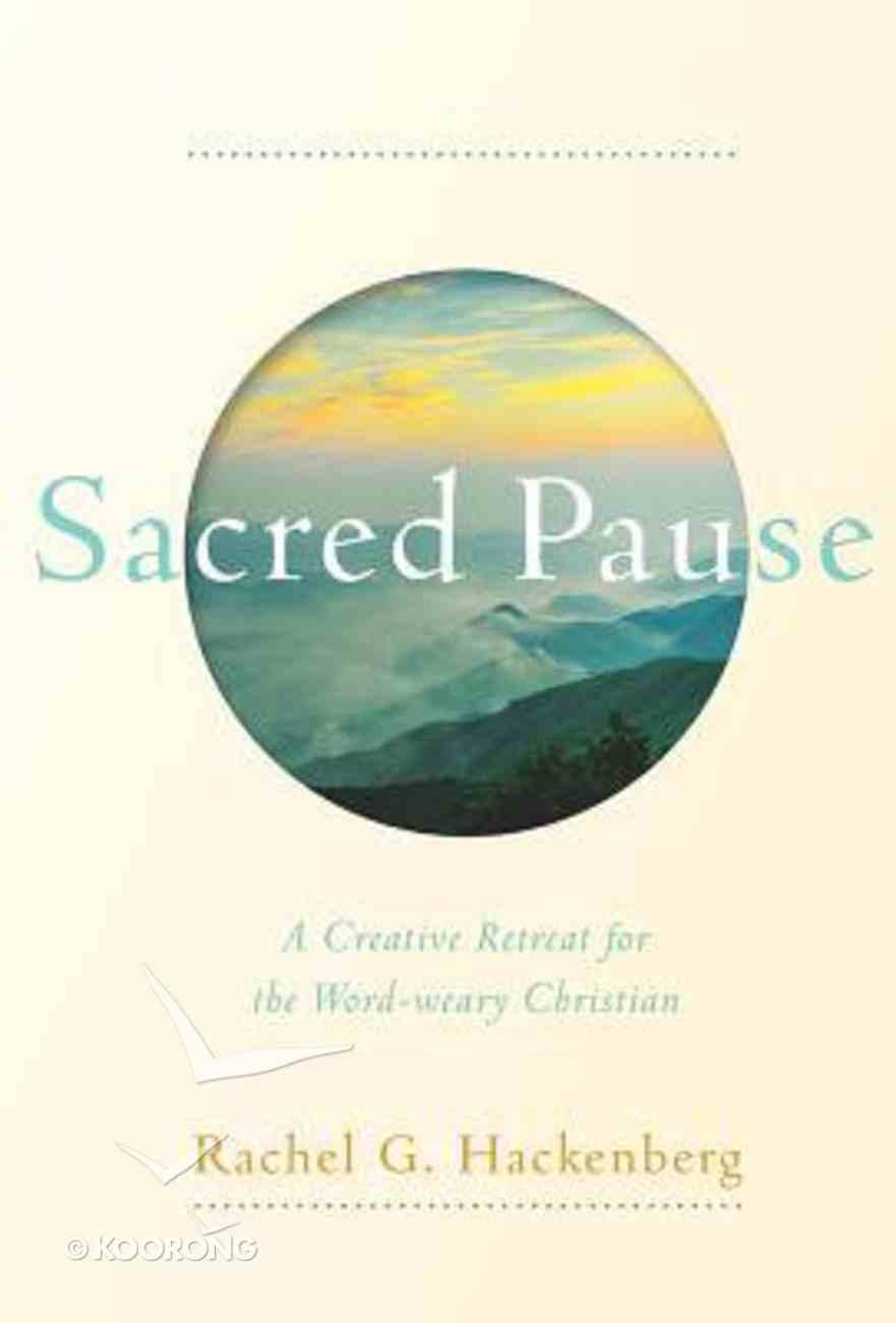 Sacred Pause Hardback