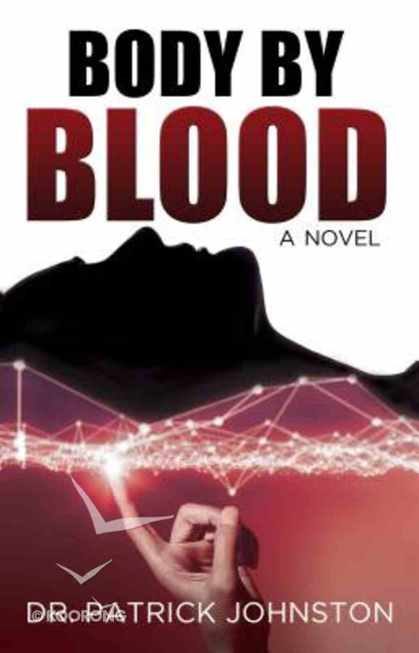 Body By Blood Paperback