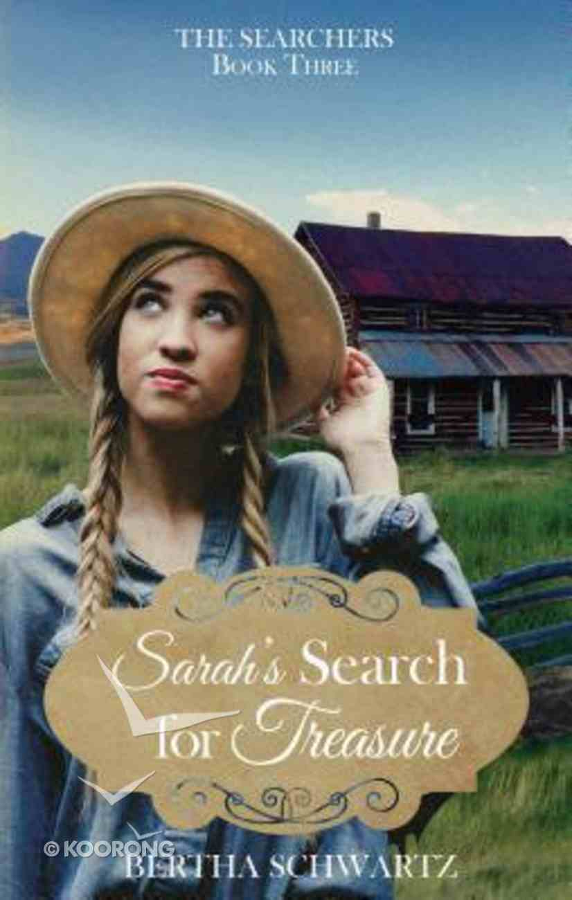 Sarah's Search For Treasure (#03 in The Searchers Series) Paperback