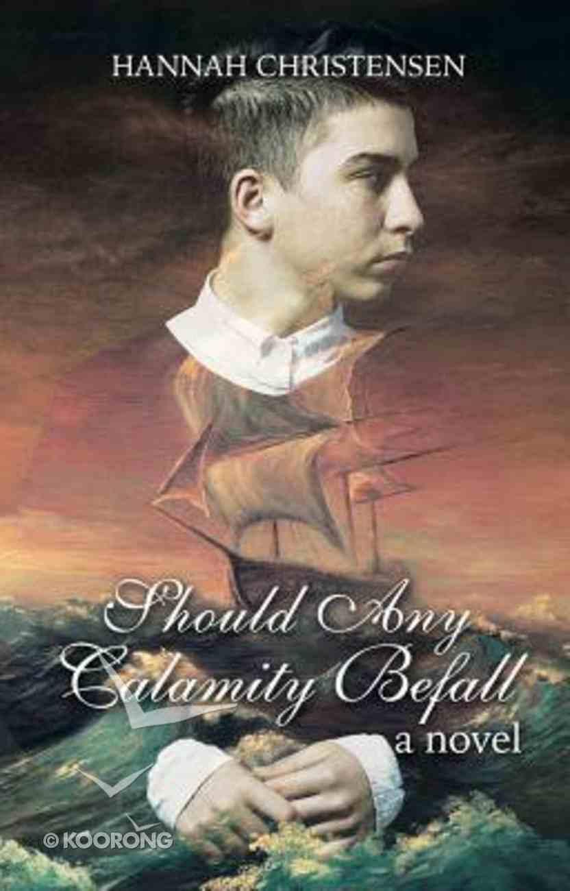Should Any Calamity Befall Paperback