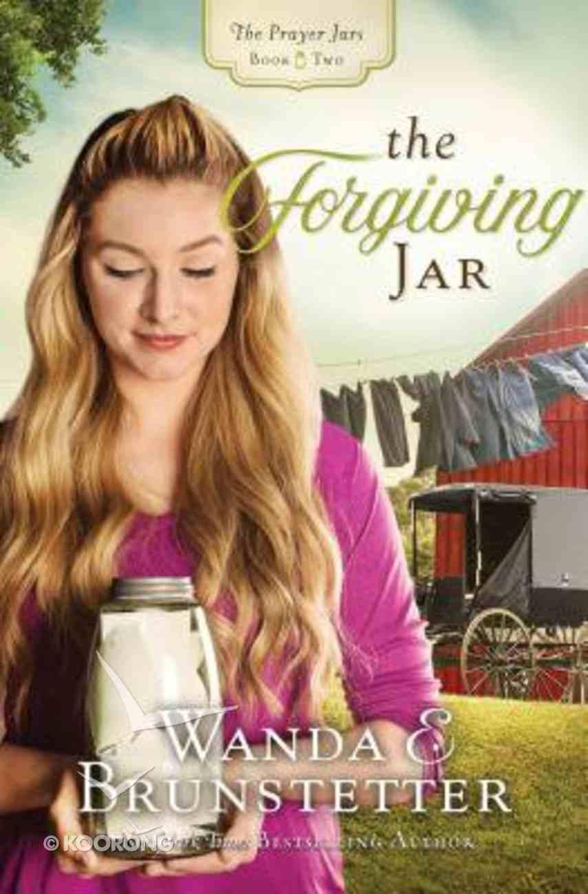 The Forgiving Jar (#02 in The Prayer Jars Series) Paperback