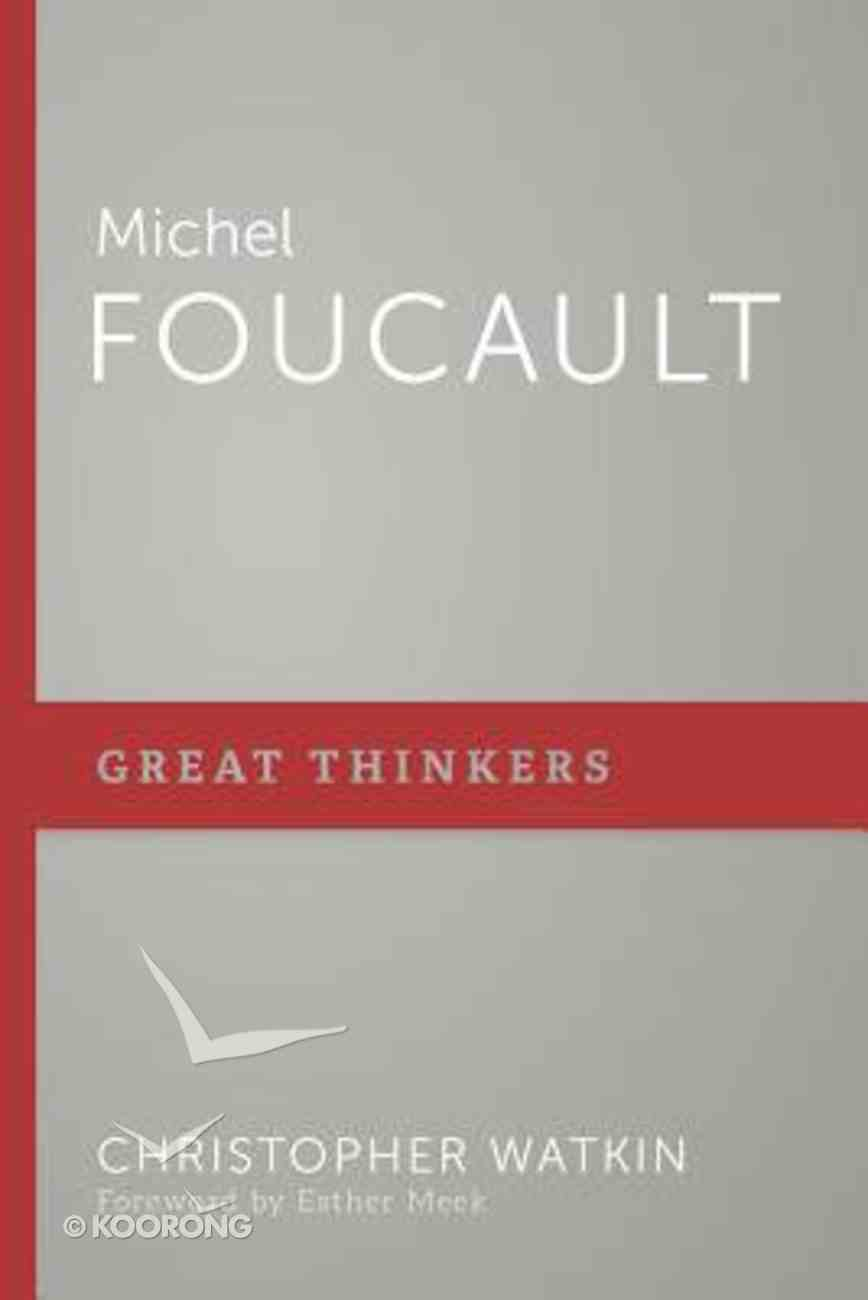 Michel Foucault (Great Thinkers Series) Paperback