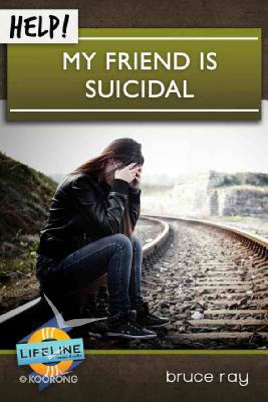 Help! My Friend is Suicidal Booklet