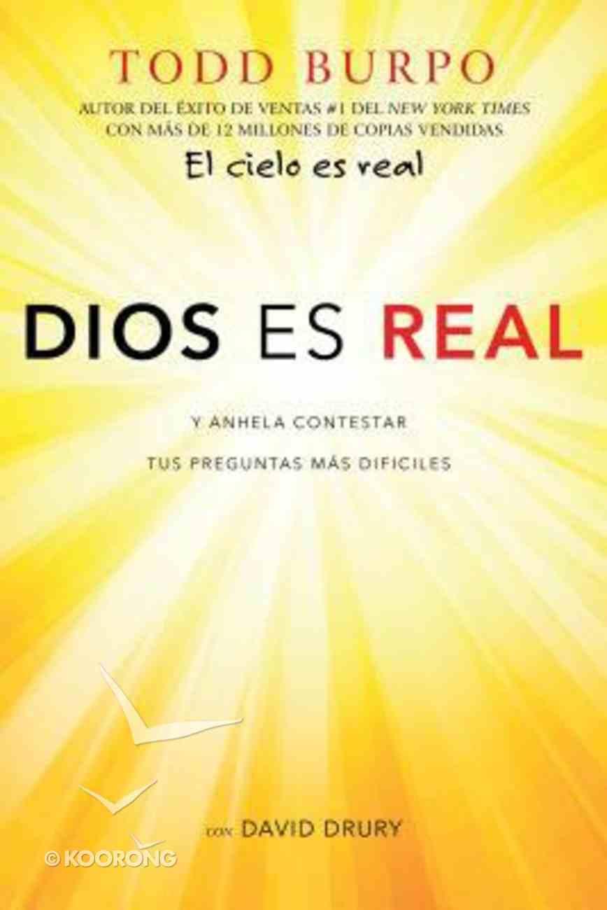 Dios Es Real: Y Anhela Contestar Tus Preguntas MS Difciles (God Is For Real) Paperback