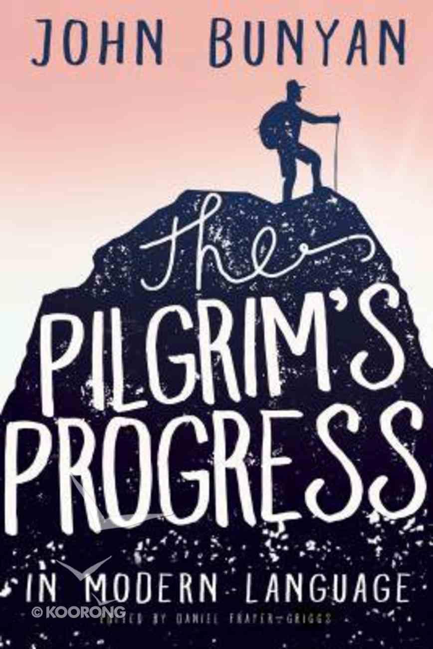 The Pilgrim's Progress in Modern Language Paperback
