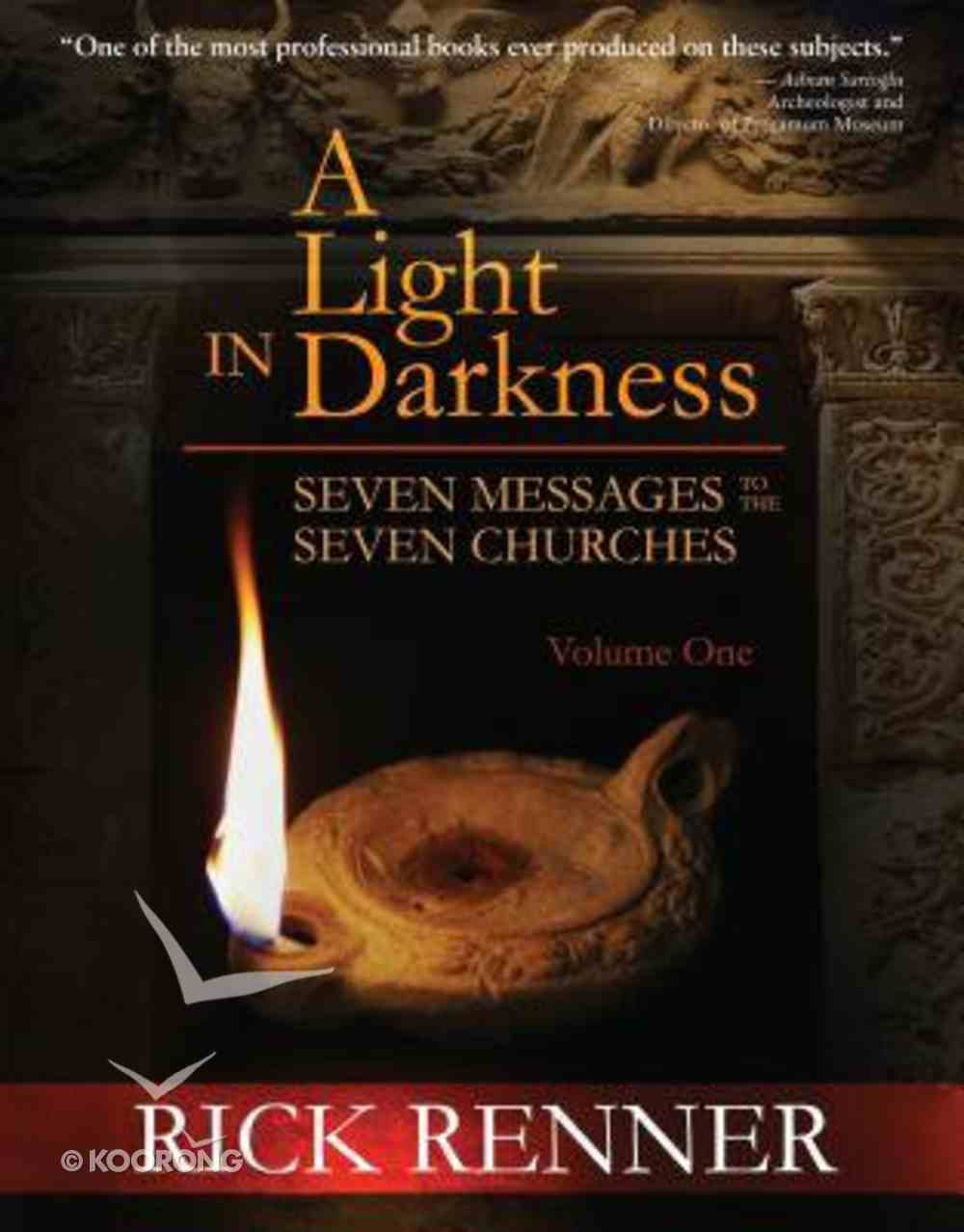 Seven Messages to the Seven Churches (#01 in A Light In Darkness Series) Hardback