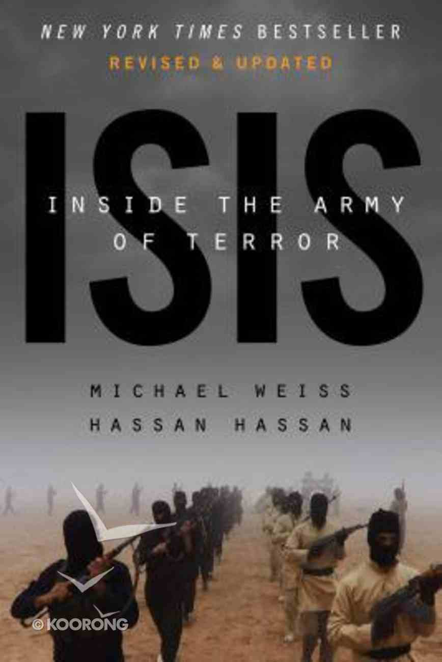 ISIS: Inside the Army of Terror Paperback