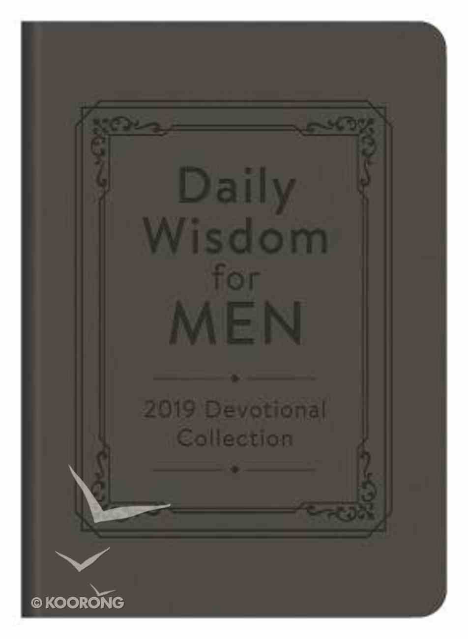 Daily Wisdom For Men 2019 Devotional Collection Paperback
