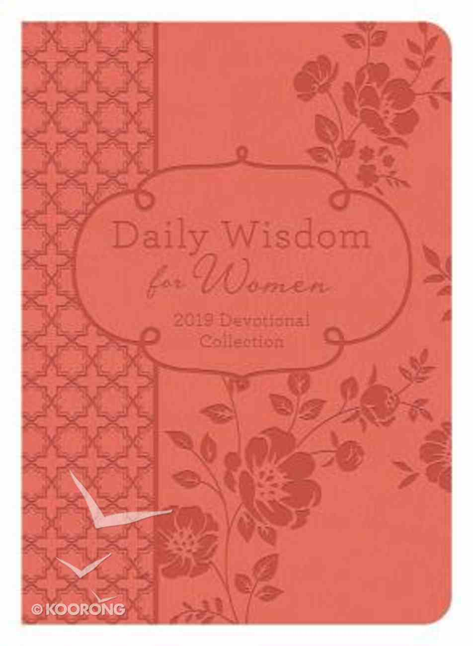 Daily Wisdom For Women 2019 Devotional Collection Paperback